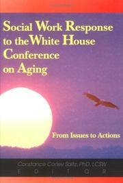 Cover of: Social Work Response to the White House Conference on Aging | Constance Corley Saltz