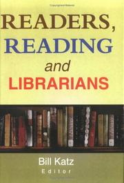 Cover of: Readers, reading, and librarians |
