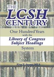 Cover of: The LCSH Century | Alva T. Stone