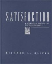 Cover of: Satisfaction: A Behavioral Perspective On The Consumer