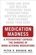 Cover of: Medication madness