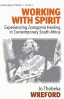 Working with spirit by Jo Thobeka Wreford