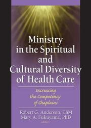 Ministry In The Spiritual And Cultural Diversity Of Healthcare by