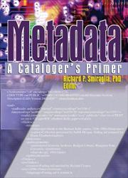 Cover of: Metadata | Richard P. Smiraglia