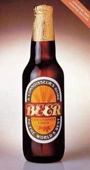 Cover of: Beer: A Connoisseur's Guide to the World's Best
