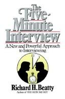 Cover of: The five minute interview