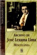 Cover of: Archivo de José Lezama Lima