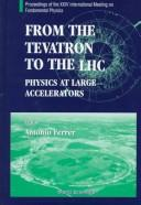 Cover of: From the Tevatron to the LHC