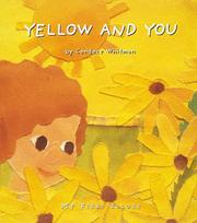 Cover of: Yellow and you | Candace Whitman