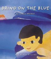 Cover of: Bring on the blue | Candace Whitman