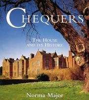 Cover of: Chequers, the Prime Minister's country house and its history