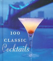 Cover of: 100 classic cocktails