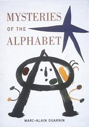 Cover of: Mysteries of the alphabet: the origins of writing