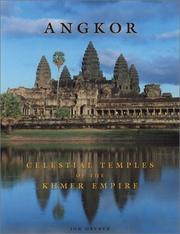 Cover of: Angkor: Celestial Temples of the Khmer