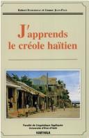 Cover of: J'apprends le créole haïtien =