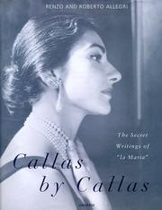 Cover of: Callas by Callas | Renzo Allegri