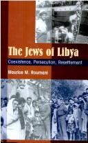 Cover of: The Jews of Libya | Maurice Roumani