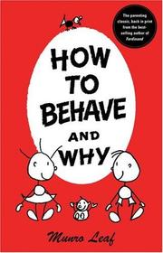 Cover of: How to behave and why