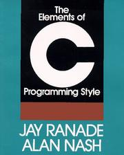 The elements of C programming style by Jay Ranade