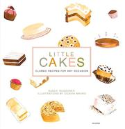 Cover of: Little Cakes: Classic Recipes for Any Occasion