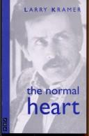 The normal heart by Larry Kramer
