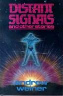 Cover of: Distant signals and other stories | Andrew Weiner