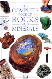 Cover of: The Complete Book of Rocks and Minerals | Chris Pellant