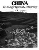 Cover of: China, a geographical survey | Thomas R. Tregear