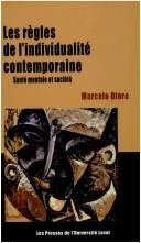 Les règles de l'individualité contemporaine by Marcelo Otero