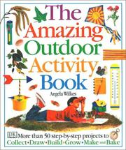 Cover of: Amazing Outdoor Activity Book | Angela Wilkes