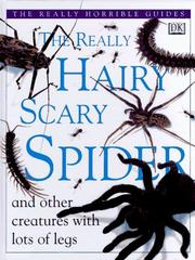 Cover of: The really hairy scary spider and other creatures with lots of legs