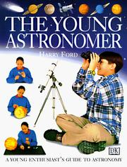 Cover of: The young astronomer | Harry Ford