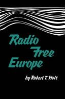 Cover of: Radio Free Europe. | Robert T. Holt