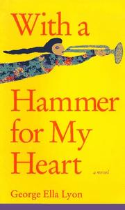 Cover of: With a hammer for my heart: a novel