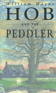 Cover of: Hob and the peddler | William Mayne