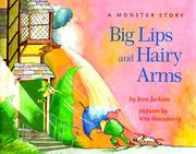Cover of: Big lips and hairy arms
