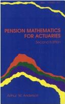Pension mathematics for actuaries by Arthur W. Anderson