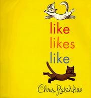 Cover of: Like likes like | Christopher Raschka