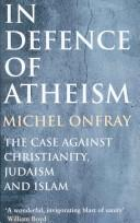 Cover of: In defence of atheism | Michel Onfray