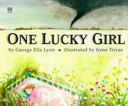 Cover of: One lucky girl | George Ella Lyon