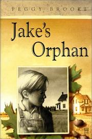 Cover of: Jake's orphan / Peggy Brooke