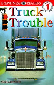 Cover of: Truck trouble | Angela Royston