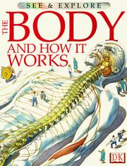 Cover of: The Body and How It Works (See & Explore Library)