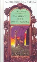 Cover of: The voyage of the Dawn Treader | C. S. Lewis