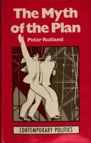 Cover of: myth of the plan | Peter Rutland