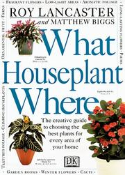 Cover of: What houseplant where | Roy Lancaster