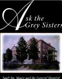 Cover of: Ask the Grey Sisters | Elizabeth Iles
