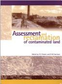 Cover of: Assessment and reclamation of contaminated land |