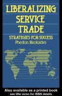 Cover of: Liberalizing service trade | Phedon Nicolaides