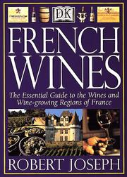 Cover of: French wines | Joseph, Robert.